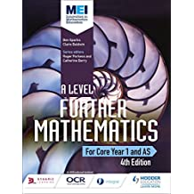MEI A Level Further Mathematics Year 1 (AS) 4th Edition (A Level Mathematics) (English Edition)