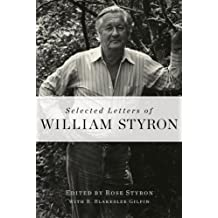 Selected Letters of William Styron (English Edition)