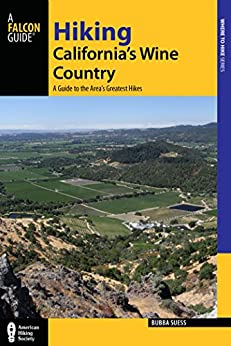 """Hiking California's Wine Country: A Guide to the Area's Greatest Hikes (Regional Hiking Series) (English Edition)"",作者:[Suess, Bubba]"