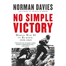 No Simple Victory: World War II in Europe, 1939-1945 (English Edition)