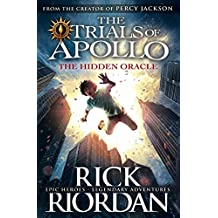The Hidden Oracle (The Trials of Apollo Book 1) (English Edition)