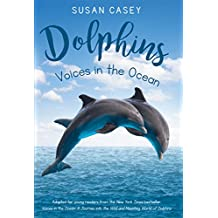 Dolphins: Voices in the Ocean (English Edition)
