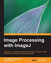 Image Processing with ImageJ (English Edition)