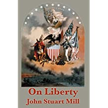 On Liberty (Unabridged Start Publishing LLC) (English Edition)