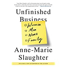 Unfinished Business: Women Men Work Family (English Edition)