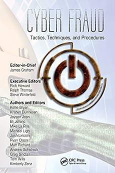 """Cyber Fraud: Tactics, Techniques and Procedures (English Edition)"",作者:[Howard, Rick]"