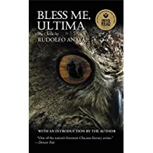 Bless Me, Ultima (English Edition)