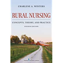 Rural Nursing: Concepts, Theory, and Practice, Fourth Edition (English Edition)