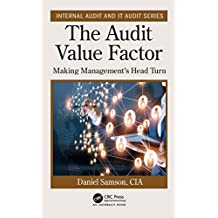 The Audit Value Factor (Internal Audit and IT Audit) (English Edition)