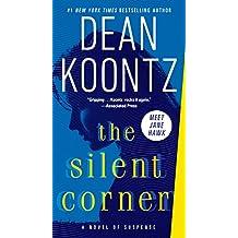 The Silent Corner: A Novel of Suspense (Jane Hawk Book 1) (English Edition)