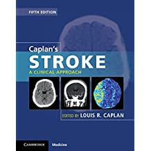 Caplan's Stroke: A Clinical Approach (Caplan's Stroke a Clinical Approach) (English Edition)