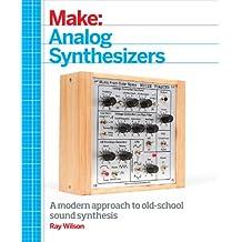 Make: Analog Synthesizers (English Edition)