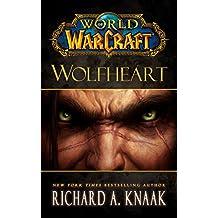 World of Warcraft: Wolfheart (English Edition)