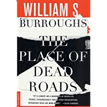 The Place of Dead Roads: A Novel (English Edition)