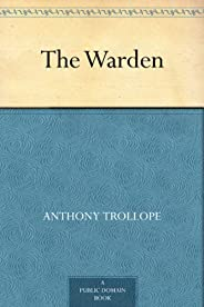 The Warden (免費公版書) (English Edition)