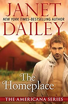 """""""The Homeplace (The Americana Series Book 15) (English Edition)"""",作者:[Dailey, Janet]"""
