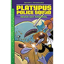 Platypus Police Squad: Never Say Narwhal (English Edition)