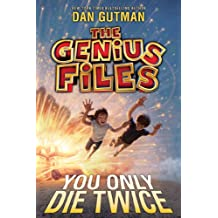 The Genius Files #3: You Only Die Twice (English Edition)