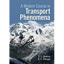 A Modern Course in Transport Phenomena (English Edition)