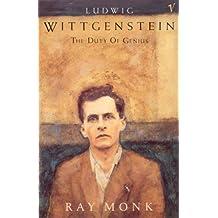 Ludwig Wittgenstein: The Duty of Genius (English Edition)