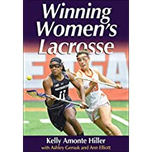 Winning Women's Lacrosse (English Edition)