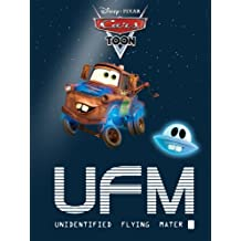 Cars Toon: UFM: Unidentified Flying Mater (Disney Picture Book (ebook)) (English Edition)