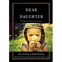 Dear Daughter: The Best of the Dear Leta Letters (English Edition)