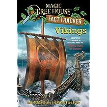 Vikings: A Nonfiction Companion to Magic Tree House #15: Viking Ships at Sunrise (Magic Tree House (R) Fact Tracker Book 33) (English Edition)