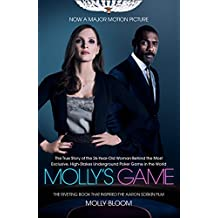 Molly's Game: The Riveting Book that Inspired the Aaron Sorkin Film (English Edition)