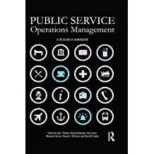 Public Service Operations Management: A research handbook (English Edition)