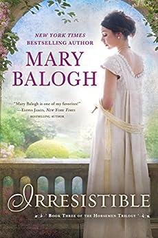 """Irresistible (Four Horsemen of the Apocalypse series Book 3) (English Edition)"",作者:[Balogh, Mary]"