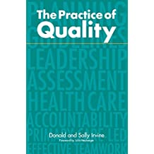 The Practice of Quality: Changing General Practice (English Edition)