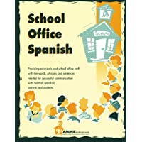 School Office Spanish: Providing school staff members with the vocabulary they need to assist parents in registering students and reponding to questions they have regarding any aspects of the school program