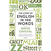 The Story of English in 100 Words (English Edition)