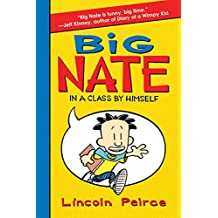 Big Nate: In a Class by Himself (English Edition)