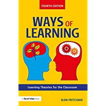 Ways of Learning: Learning Theories for the Classroom (English Edition)