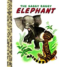 The Saggy Baggy Elephant (Little Golden Book) (English Edition)