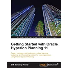 Getting Started with Oracle Hyperion Planning 11 (English Edition)