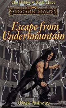 """""""Escape from Undermountain: Forgotten Realms (The Nobles Book 3) (English Edition)"""",作者:[Anthony, Mark]"""