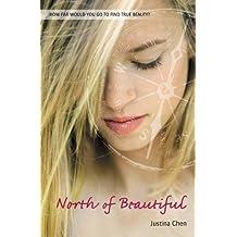 North of Beautiful (A Justina Chen Novel) (English Edition)