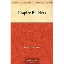 Empire Builders (免费公版书) (English Edition)