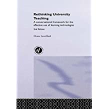 Rethinking University Teaching: A Conversational Framework for the Effective Use of Learning Technologies (English Edition)