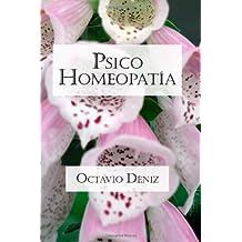 Psico-Homeopatia. Remedios Para La Mente Y El Corazon
