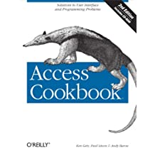 Access Cookbook: Solutions to Common User Interface & Programming Problems (English Edition)