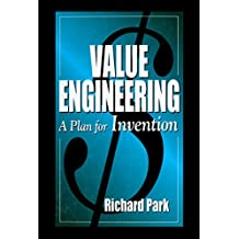 Value Engineering: A Plan for Invention (English Edition)
