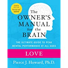 Love: The Owner's Manual (Owner's Manual for the Brain) (English Edition)
