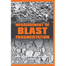 Measurement of Blast Fragmentation: Proceedings of a Workshop Held Parallel with FRABLAST-5, Montreal, 26-29 August 1996 (English Edition)