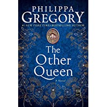 The Other Queen: A Novel (The Plantagenet and Tudor Novels) (English Edition)