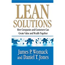 Lean Solutions: How Companies and Customers Can Create Value and Wealth Together (English Edition)