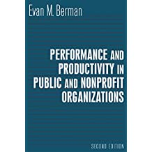 Performance and Productivity in Public and Nonprofit Organizations (English Edition)